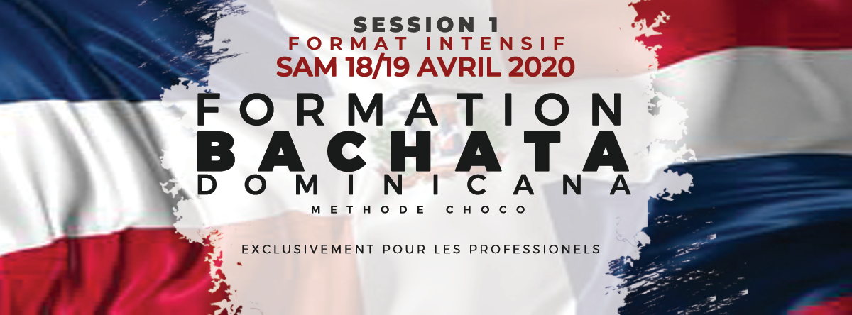 Formation Pro Bachata Dominicana Session #1 -18/19AVRIL
